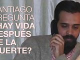 Santiago asks
