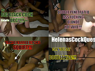 Interracial My Big  Black Orgy! Cock Hotwife